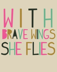 With Brave Wings, She Flies