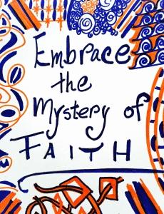 Embrace the Mystery